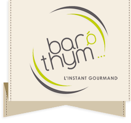 Bar à Thym - l'instant gourmand